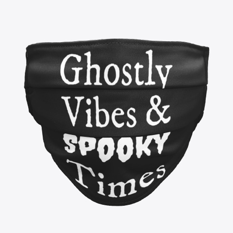 Ghostly Vibes And Spooky Times Black T-Shirt Front