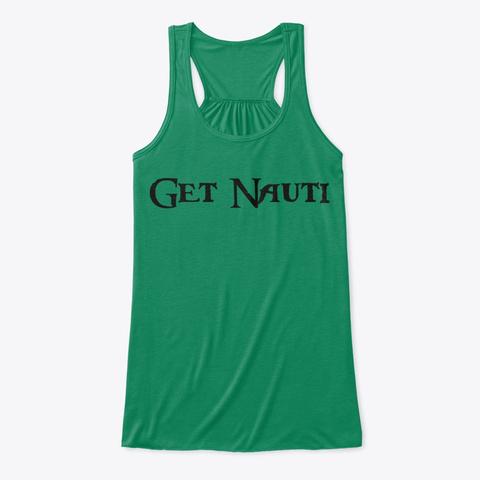 Get Nauti Kelly T-Shirt Front