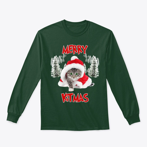 Merry Kitmas Shirt Cats Catmas Lovers Forest Green T-Shirt Front