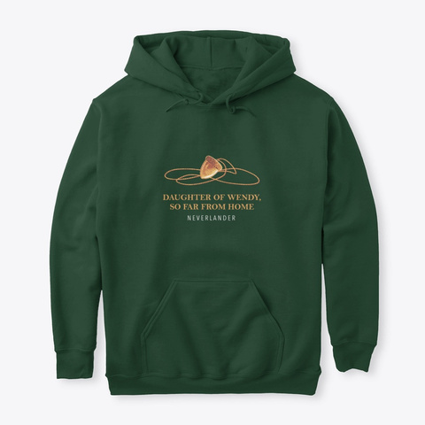 'daughter Of Wendy' Neverlander Hoodie Forest Green T-Shirt Front