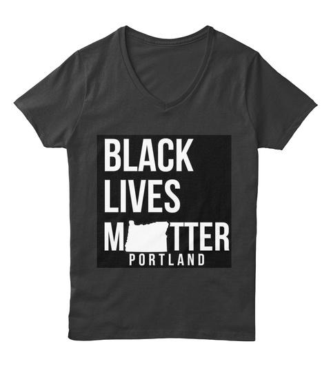 Black Lives Mtter Portland Black T-Shirt Front