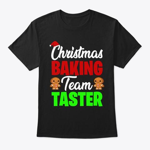Christmas Baking Team Tester Black T-Shirt Front