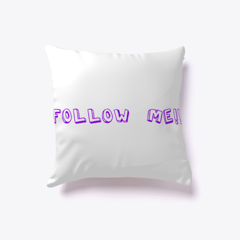 Follow Me And Like White T-Shirt Back
