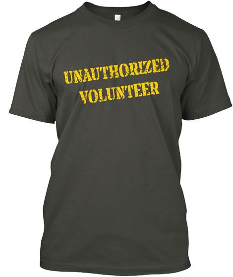 Unauthorized Volunteer Smoke Gray T-Shirt Front