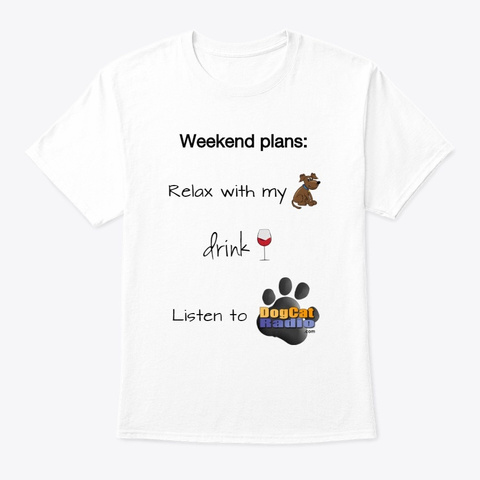 Weekend Plans White T-Shirt Front