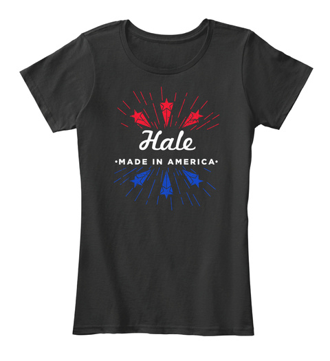 Hale Made In America Black T-Shirt Front
