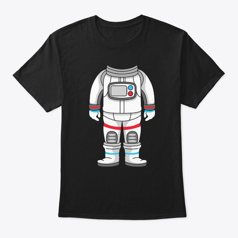 Astronaut Costume Space Suit Halloween  Black T-Shirt Front