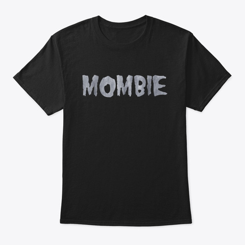 Halloween Mombie Zombie Spooky Mom Black T-Shirt Front