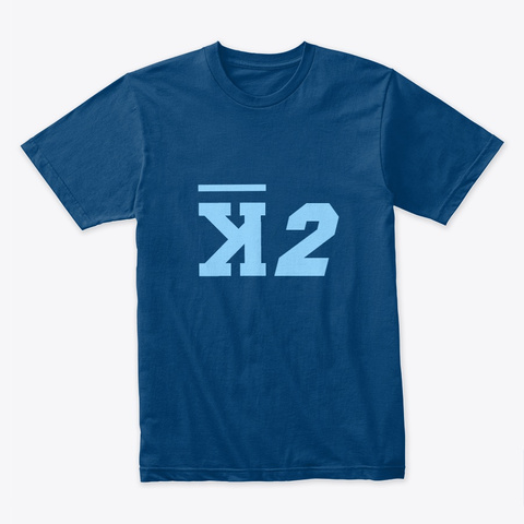 K2! The Ultimate High Cool Blue T-Shirt Front
