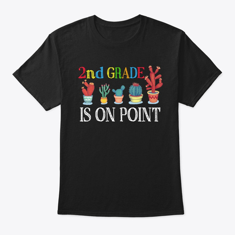 Back To School 2nd Grade Is On Point Black T-Shirt Front