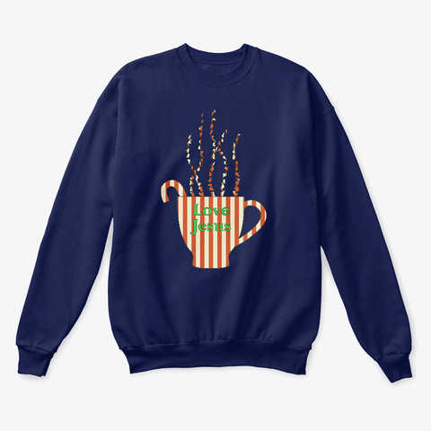 Love Jesus Holiday Coffee Cup Navy  T-Shirt Front