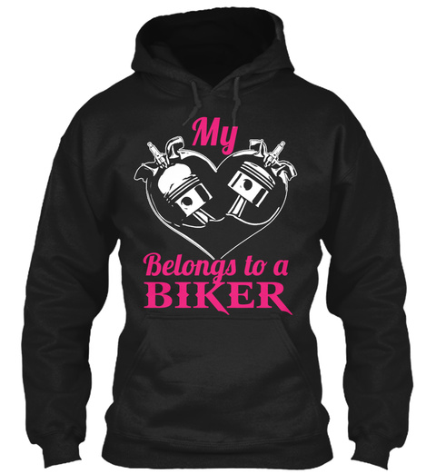 My Belongs To A Biker  Black T-Shirt Front