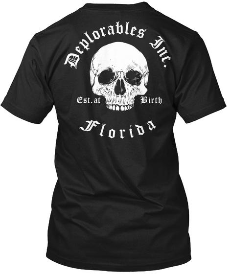 Deplorables Inc   Florida Black T-Shirt Back