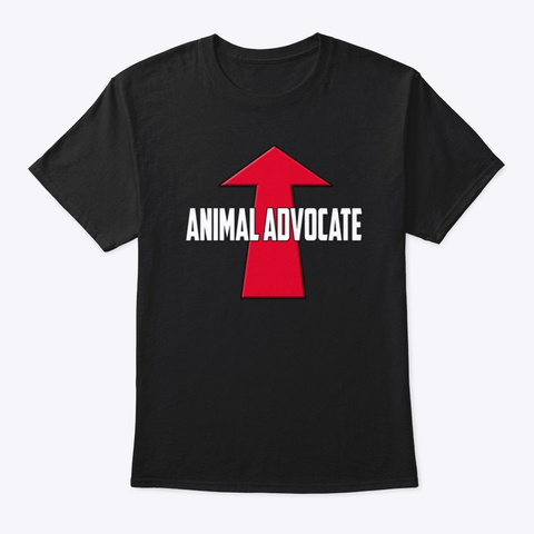 Animal Advocate   Animal Rights Black T-Shirt Front