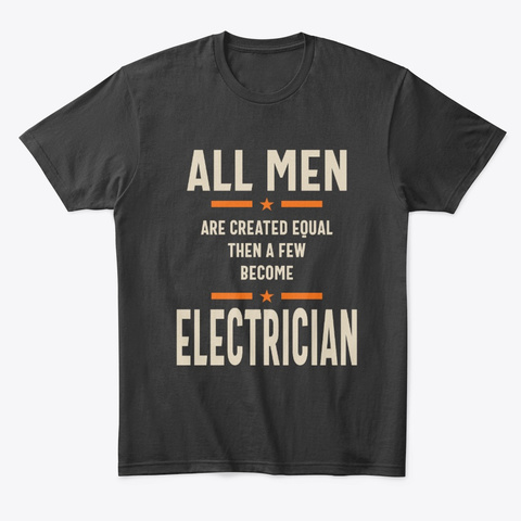 Man Electrician Job Title Gift Black T-Shirt Front