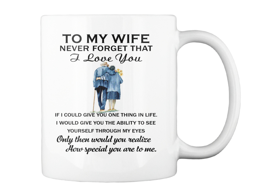 miniature 6 - To My Wife Birthday Never Forget That I Love You If Could Give Gift Coffee Mug