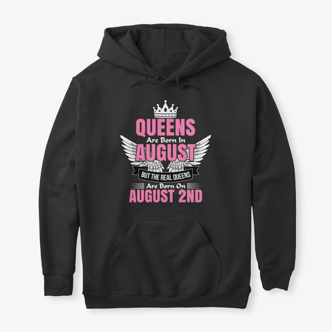 Queens Are Born In August 2nd T Shirt Black T-Shirt Front