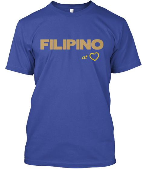 Filipino At Deep Royal T-Shirt Front