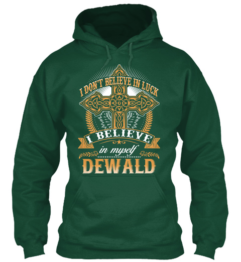 Dewald   Don't Believe In Luck! Bottle Green T-Shirt Front