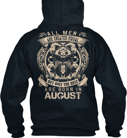 All Meb Are Created Equal But Only The Best Are Born In August French Navy T-Shirt Back