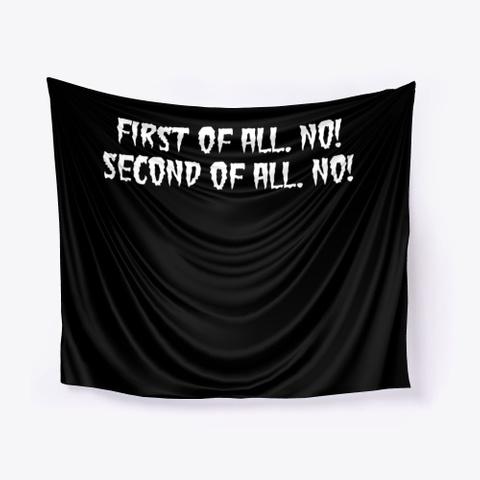 No And No! Black T-Shirt Front