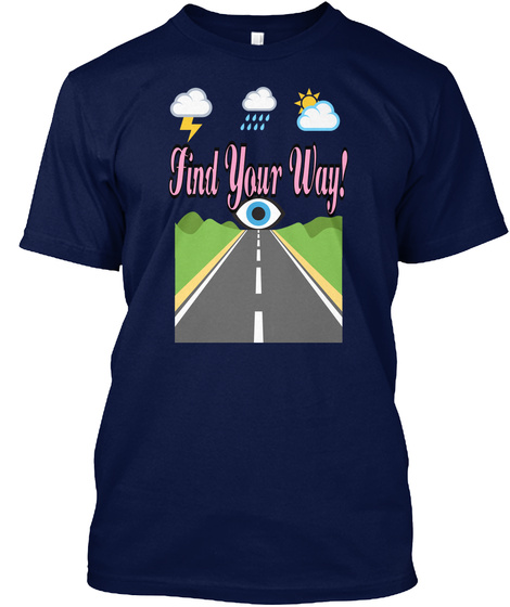 Find Your Way! Navy T-Shirt Front