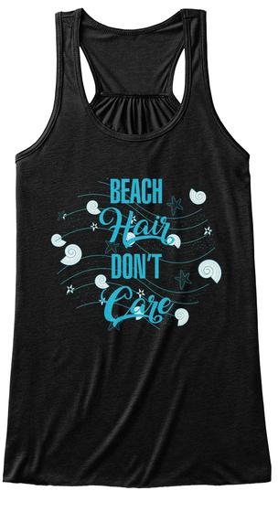 Beach Hair Don't Care Black T-Shirt Front