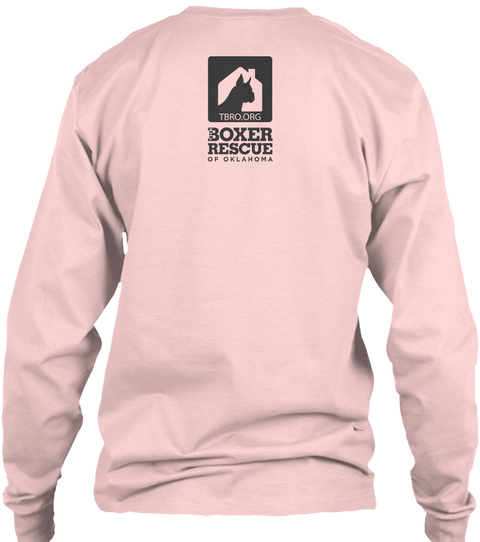 Tbro.Org Boxer Rescue Of Oklahoma Light Pink T-Shirt Back