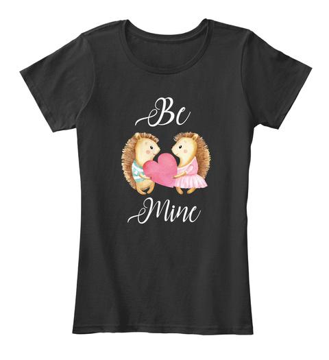 Be Mine Black T-Shirt Front