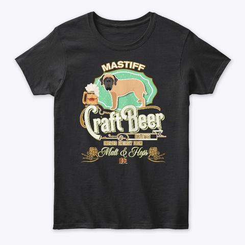 Mastiff Gifts Dog Beer Lover Black T-Shirt Front
