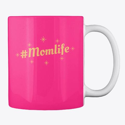 #Mom Life Hot Pink T-Shirt Back