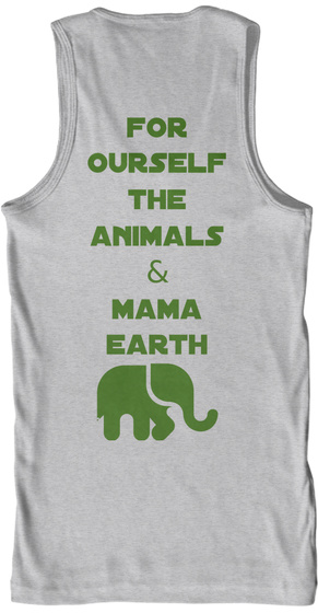 For Ourself The Animals & Mama Earth Sport Grey Tank Top Back