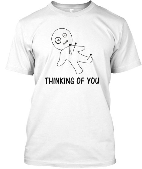 Thinking Of You White T-Shirt Front