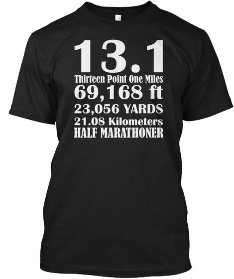 13.1 Thirteen Point One Miles Black T-Shirt Front