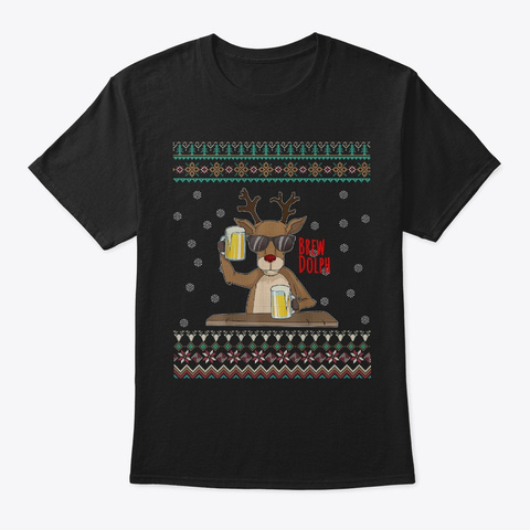 Brew Dolph  Rudolph Christmas Black T-Shirt Front