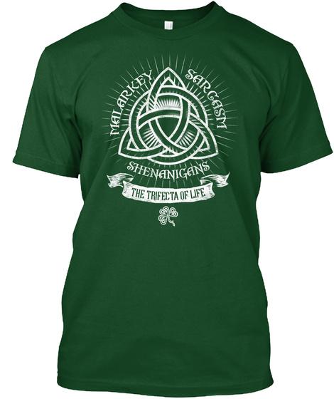 Malarkey Sarcasm Shenanigans The Trifecta Of Life  T-Shirt Front