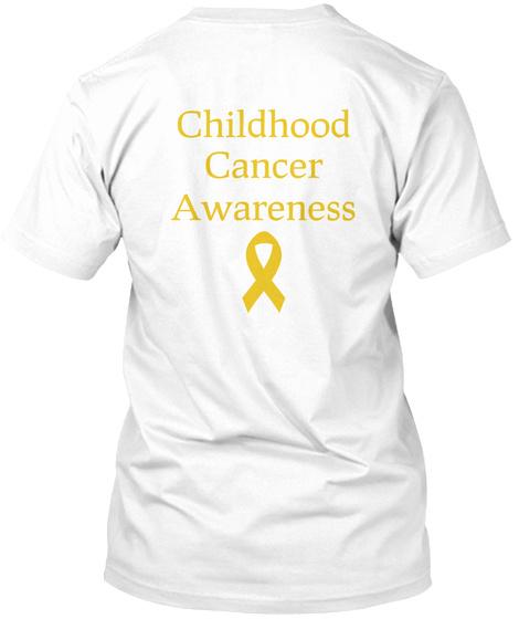 Childhood Cancer Awareness White T-Shirt Back