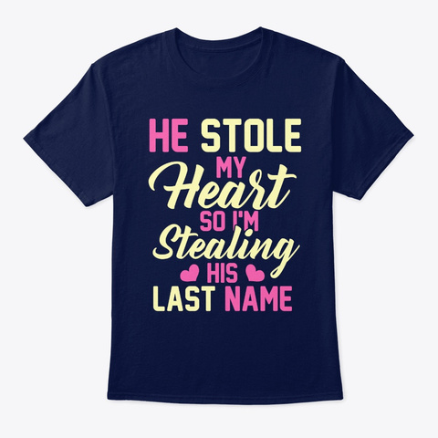 Always Awesome Apparel He Stole My Heart Navy T-Shirt Front