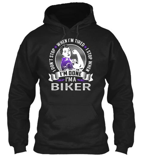 Biker   Never Stop Black T-Shirt Front
