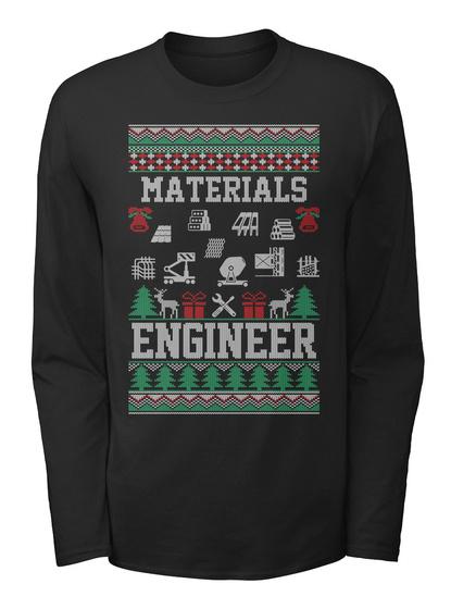 Materials Engineer Black T-Shirt Front