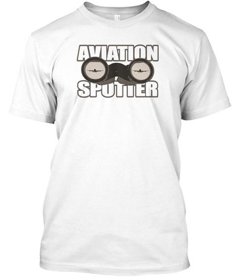 Aviation Spotter White T-Shirt Front