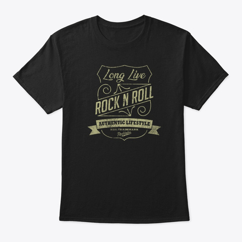 Long Live Rock N Roll Black T-Shirt Front