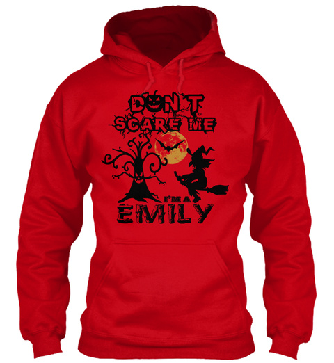Don't Scare Me I'm A Emily Red T-Shirt Front