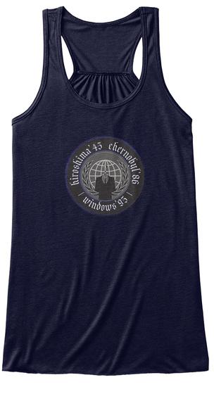 Hiroshima '45 Chernobyl '86 Windows '95 Midnight T-Shirt Front