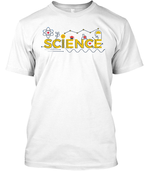 43a9089d Funny Science T Shirts For Men Products | Teespring