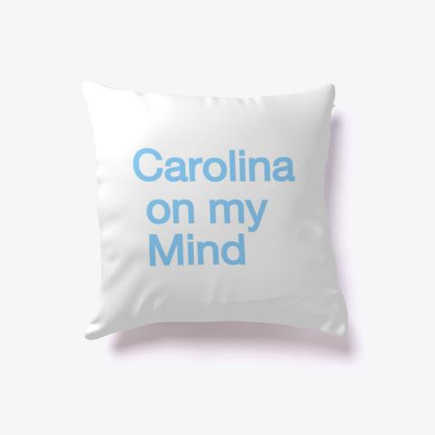 Carolina On My Mind White T-Shirt Back