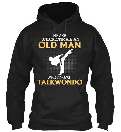Taekwondo Hoodie For Old Man Black T-Shirt Front