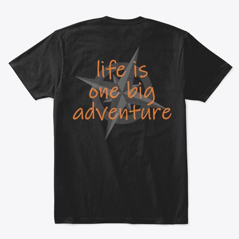 One Big Adventure  Black T-Shirt Back