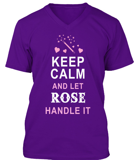 Keep Calm And Let Rose Handle It Team Purple T-Shirt Front