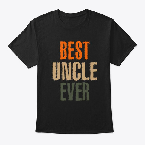 Mens Best Uncle Ever Gift Black T-Shirt Front